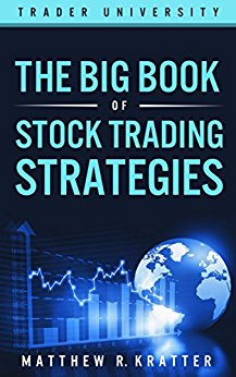 The Big, Book of Stock Trading Strategies
