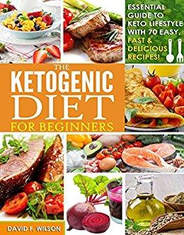 The Ketogenic Diet for Beginners