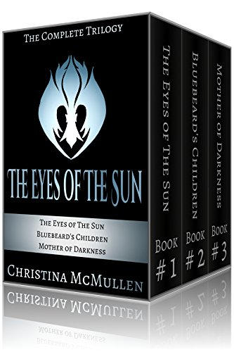 The Eyes of The Sun (Complete Trilogy)