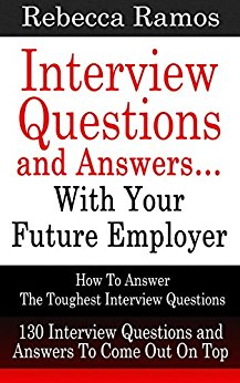 Interview Questions and Answers…with Your Future Employer