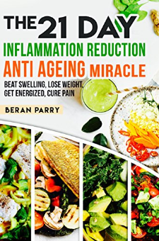 The 21 Day Inflammation Reduction Anti Aging Miracle