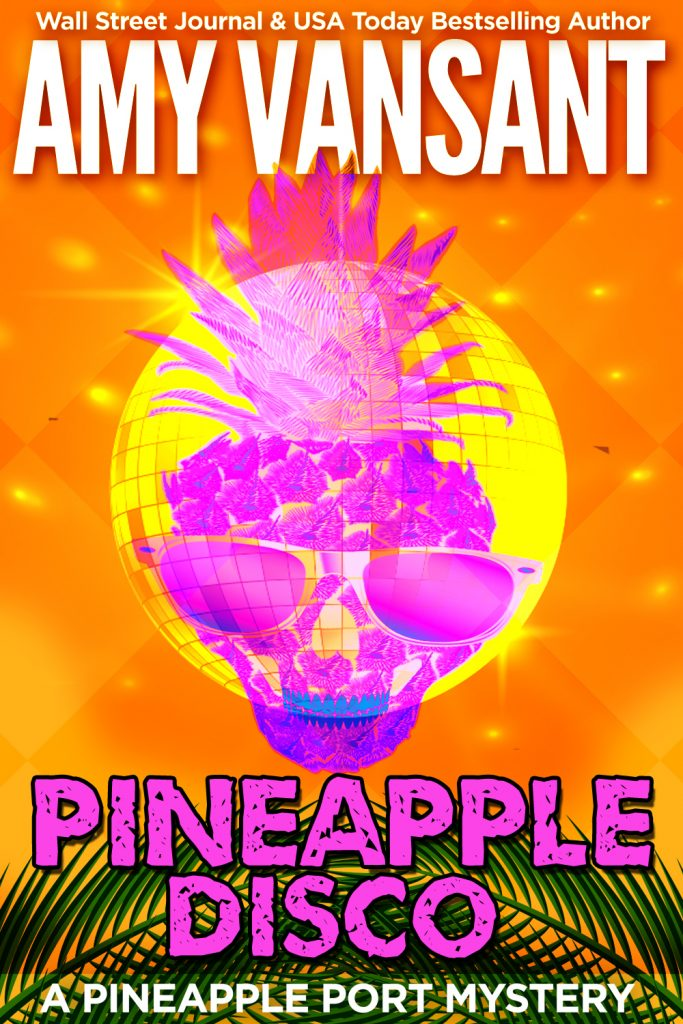 Pineapple Disco (The Pineapple Port Series, Book 6)