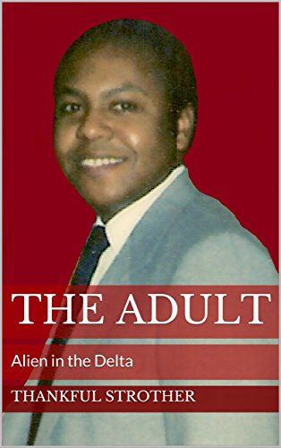 The Adult – Alien in the Delta