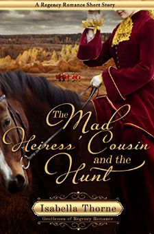 The Mad Heiress' Cousin and the Hunt