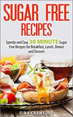 30 Minute Sugar Free Recipes