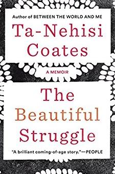 The Beautiful Struggle: