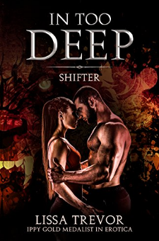In Too Deep – Shifter
