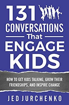 131 Conversations That Engage Kids