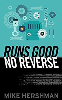 Runs Good – No Reverse