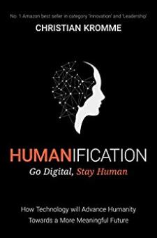 Humanification – Go Digital, Stay Human