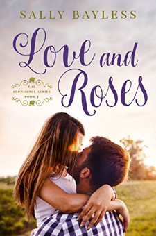 Love and Roses (The Abundance Series, Book 3)