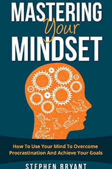 Mastering Your Mindset