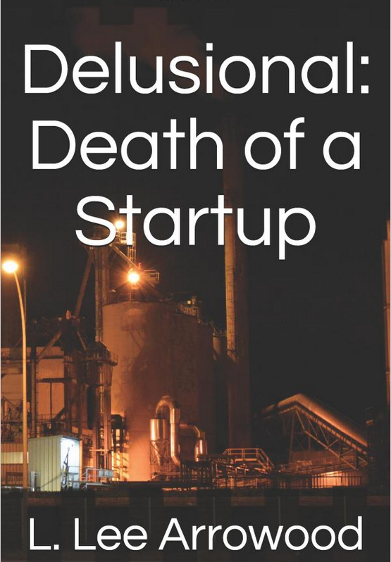 Delusional: Death of a Startup