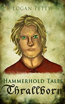 Hammerhold Tales: Thrallborn