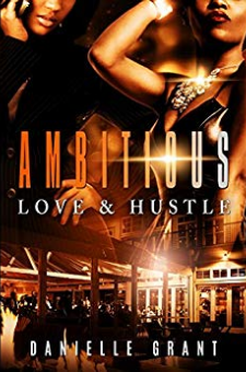 Ambitious: Love & Hustle