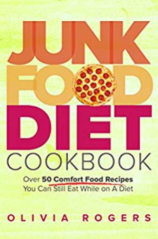 Junk Food Diet Cookbook