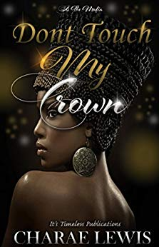 Don't Touch My Crown