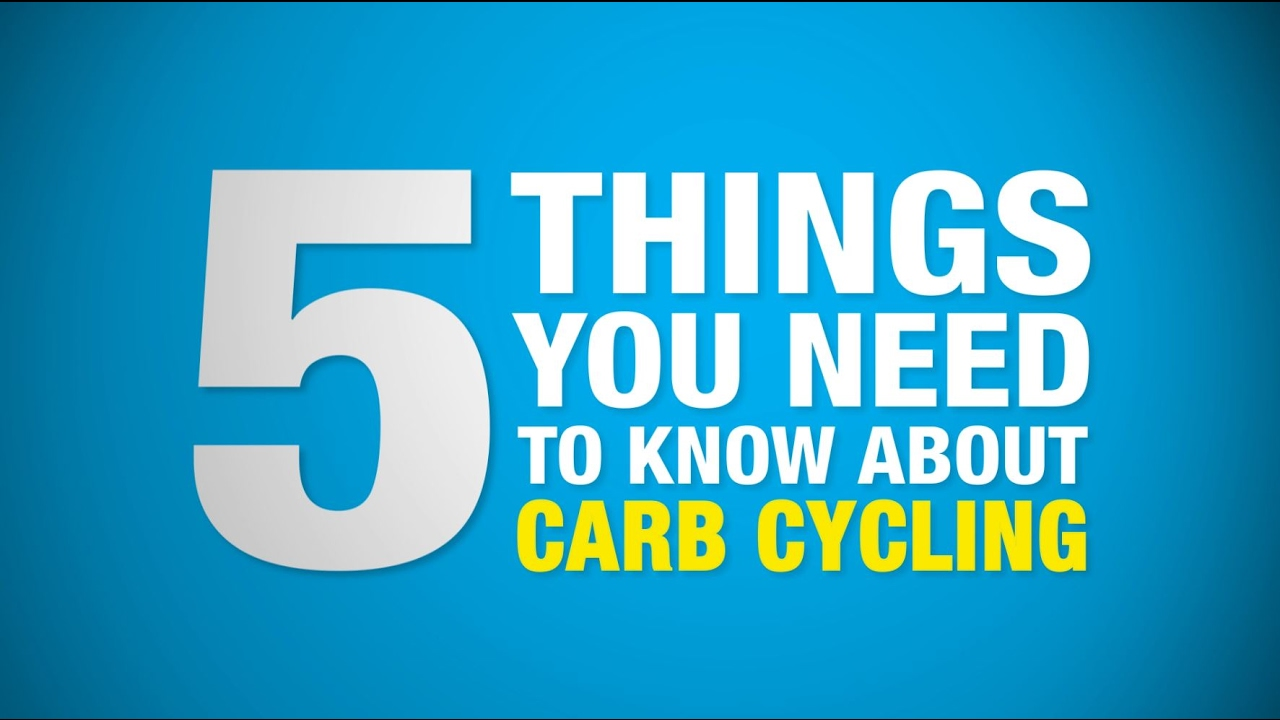 Five Things You Need to Know About Carb Cycling