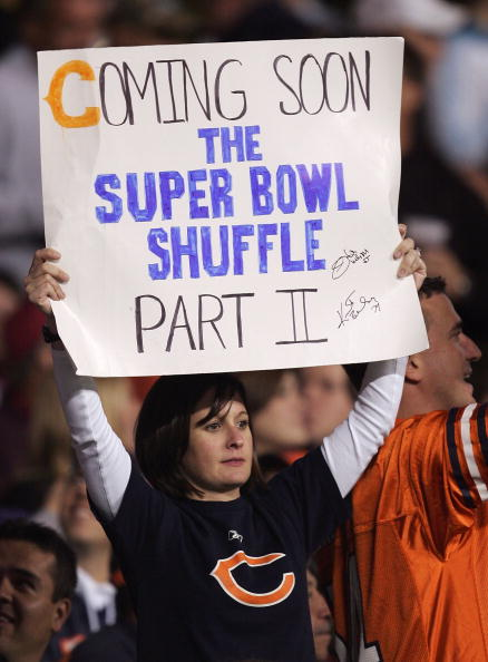 CHICAGO - OCTOBER 01:  A fan of the Chicago Bears holds up a sign that reads 'Coming Soon The Super Bowl Shuffle Part II' in support of the Bears against he Seattle Seahawks October 1, 2006 at Soldier Field in Chicago, Illinois.  (Photo by Jonathan Daniel/Getty Images)