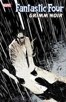 Fantastic Four Grimm noir #1 cover