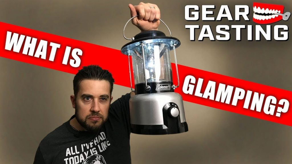 What is Glamping? – Gear Tasting 106