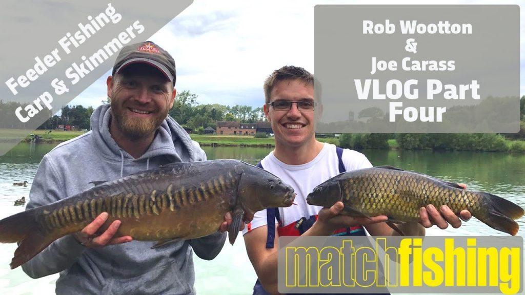 Rob Wootton & Joe Carass VLOG – Match Fishing – Feeder Fishing for Carp & Skimmers