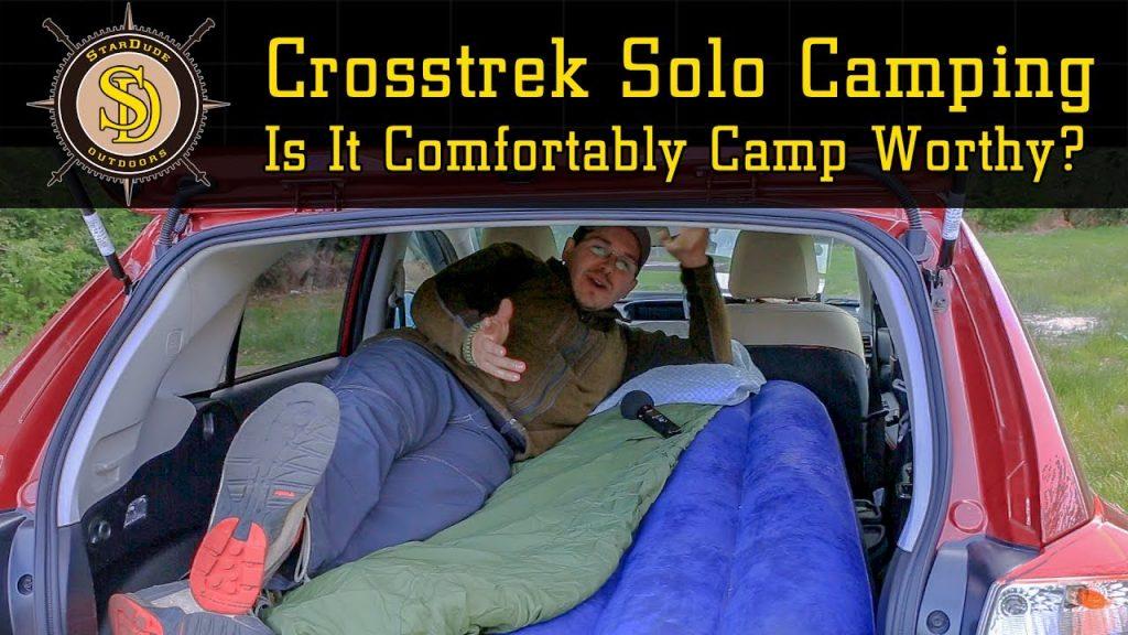 Subaru Crosstrek Solo Car Camping – Is It Comfortably Camp Worthy?