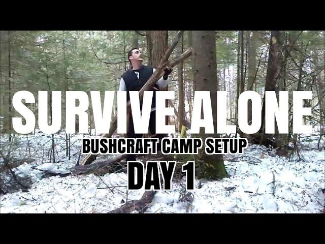 SURVIVE ALONE ⚠ BUSHCRAFT CAMP SETUP ⚠ DAY 1