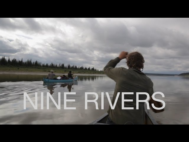 NINE RIVERS (A 30-day Canoe Trip to Hudson Bay)