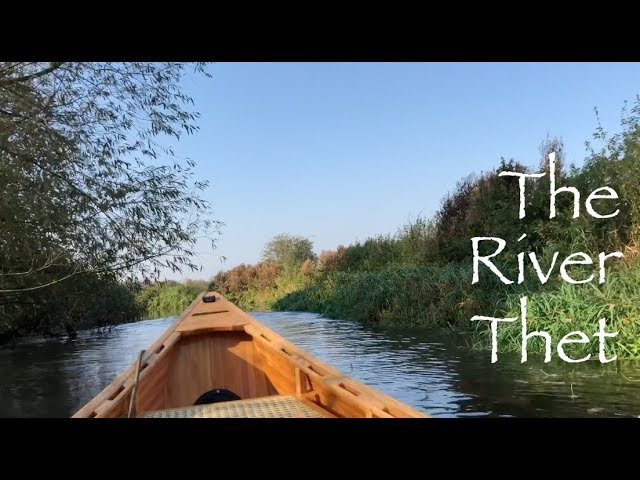 The River Thet – Canoeing, Tea and Bannock on the Firebox stove and some good news!