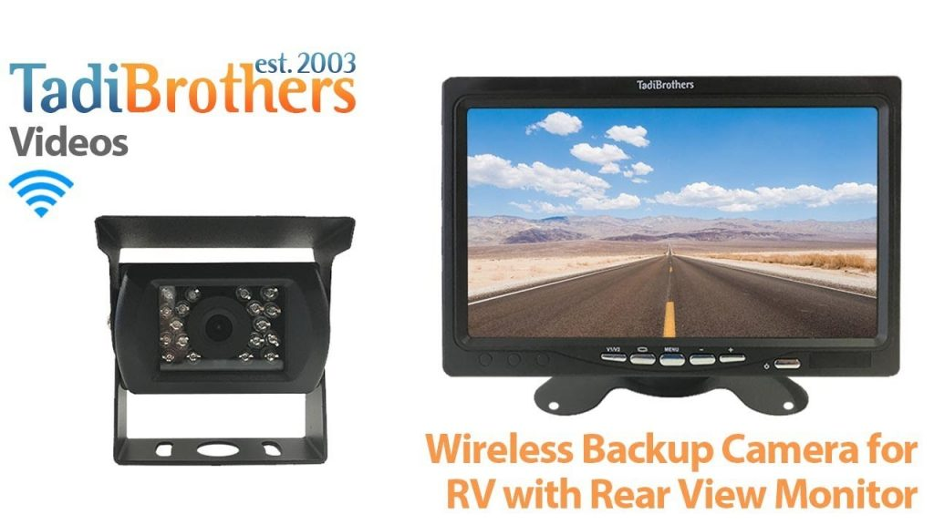 Wireless backup camera for RV and 5-9 Inch monitors from www.tadibrothers.com