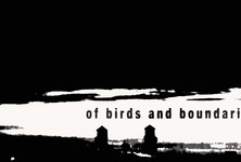 164-ofbirdsandboundaries_still01_large