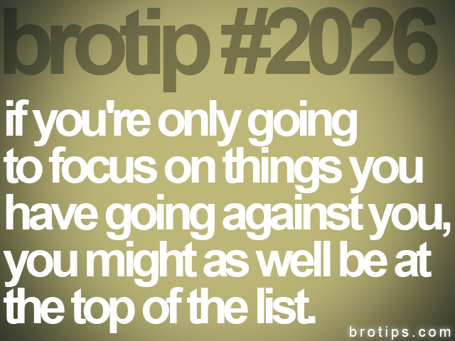 brotip #2026 if you're only going<br>