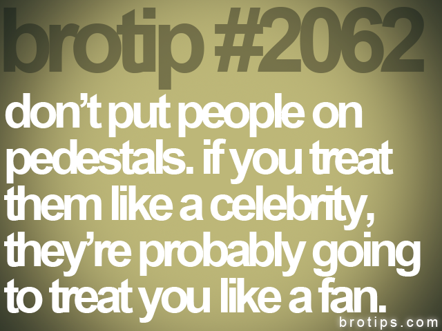 brotip #2062 don't put people on<br>