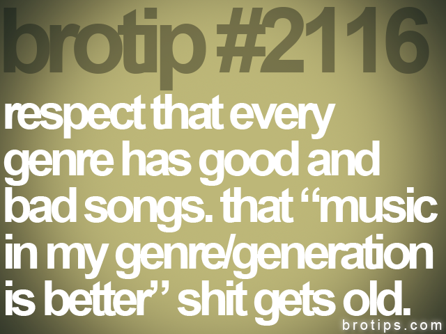 brotip #2116 respect that every<br>