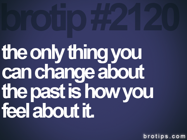 brotip #2120 the only thing you<br>