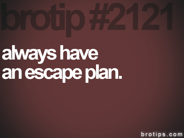 brotip #2121 always have<br>