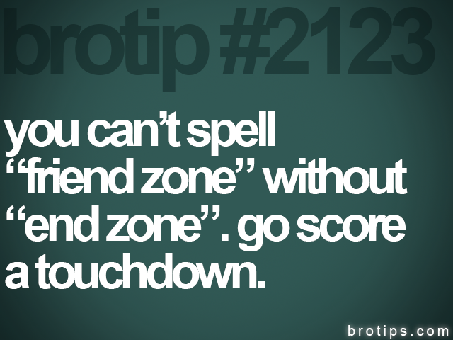 brotip #2123 you cant spell&lt;br&gt;