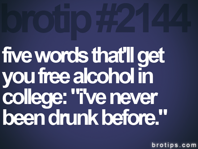 brotip #2144 five words that'll get<br>