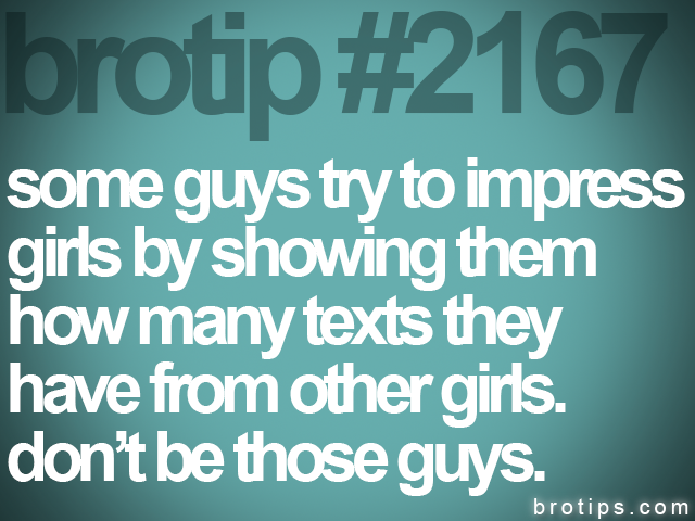 brotip #2167 some guys try to impress<br>