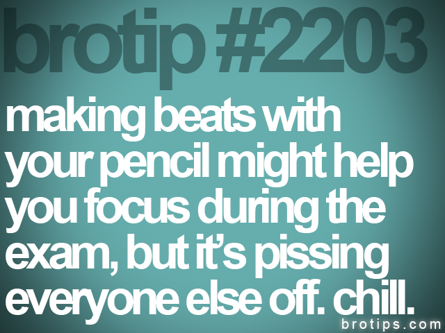 brotip #2203 making beats with<br>