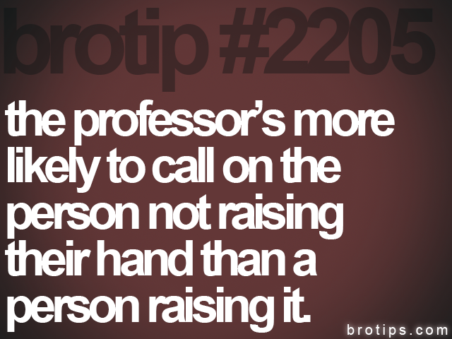 brotip #2205 the professor's more<br>