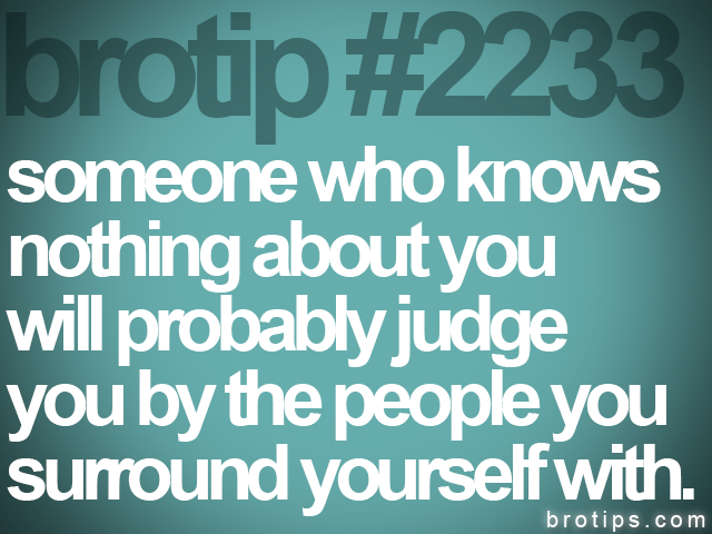 brotip #2233 someone who knows&lt;br&gt;