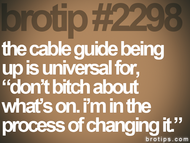brotip #2298 the cable guide being<br>