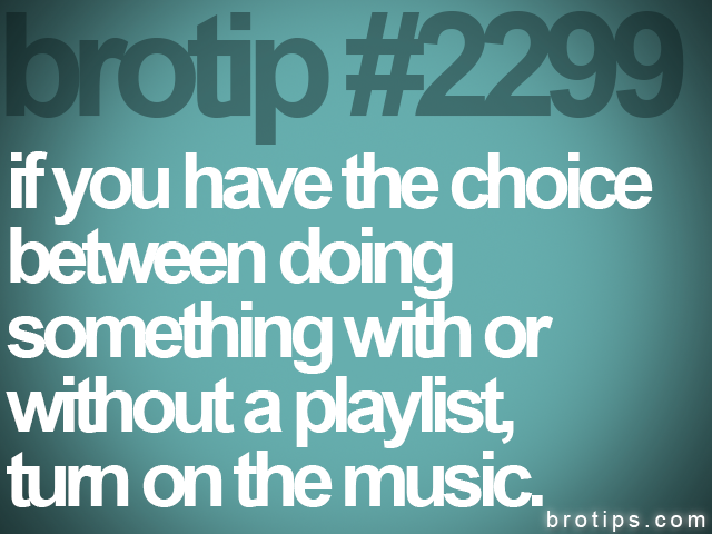 brotip #2299 if you have the choice<br>