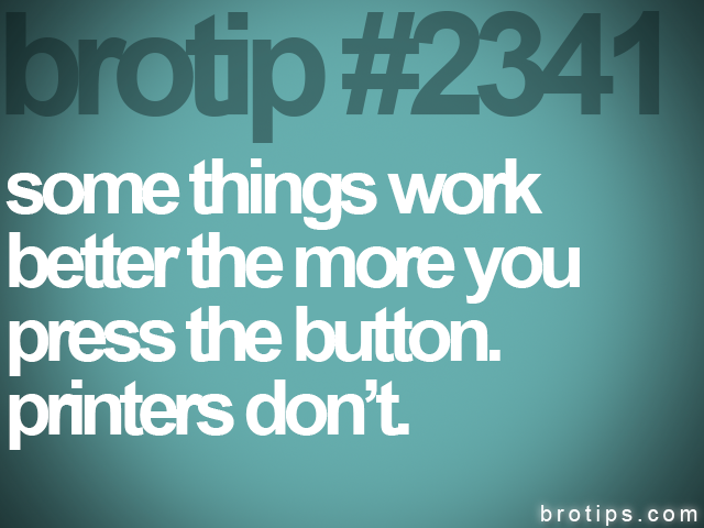 brotip #2341 some things work<br>