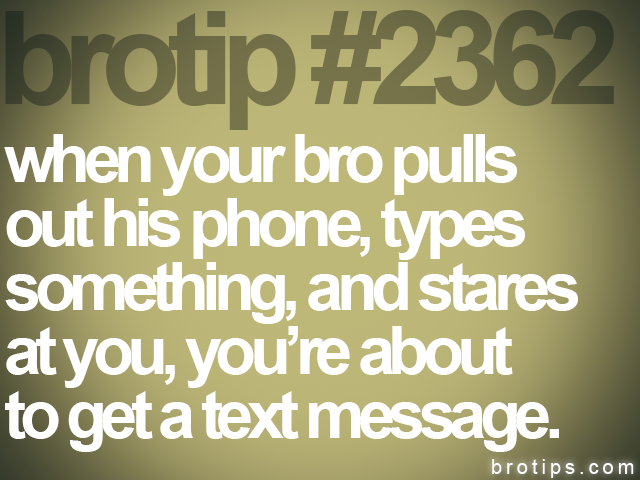 brotip #2362 when your bro pulls<br>