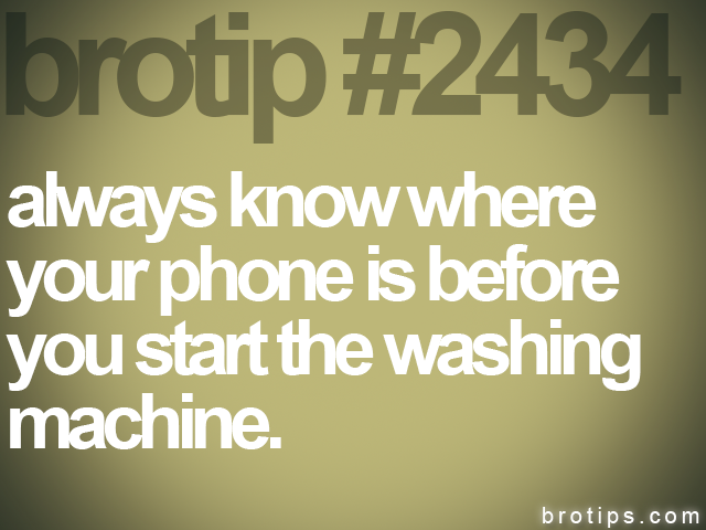 brotip #2434 always know where<br>