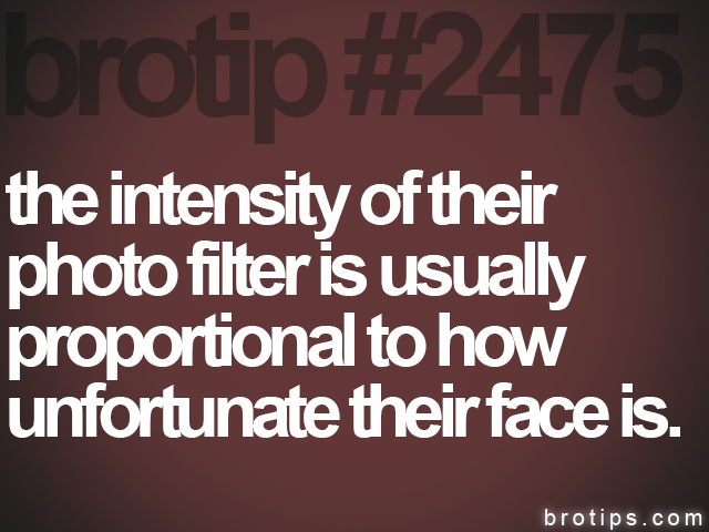 brotip #2475 the intensity of their<br>