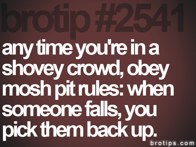 brotip #2541 any time you're in a<br>